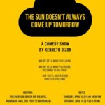 The Sun Doesn't Always Come Out Tomorrow Poster